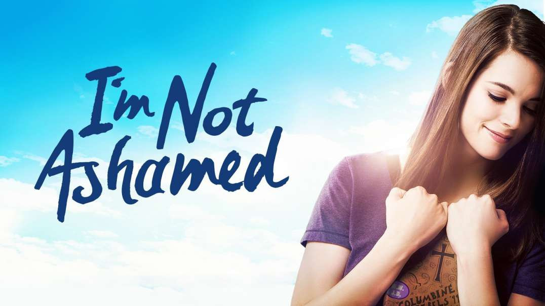 Im Not Ashamed_ full Christian movie