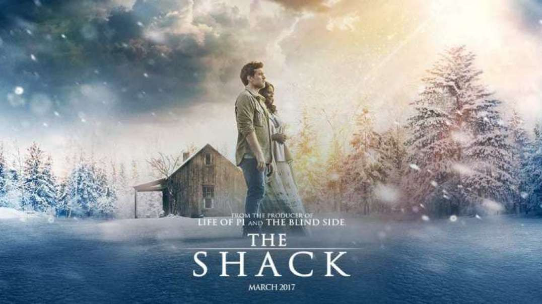 The Shack - 2017 Full Movie